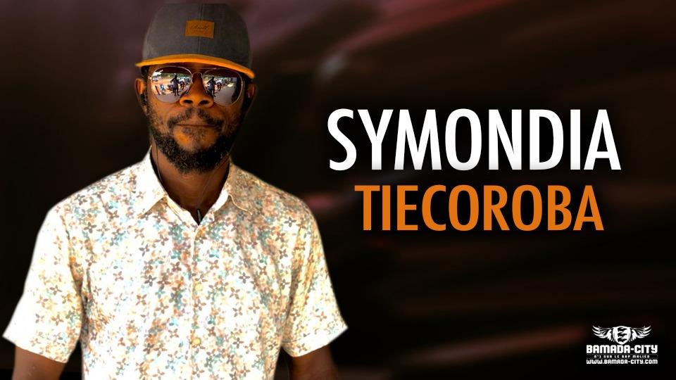 SYMONDIA - TIECOROBA - Prod by HOUSSE MUSIC