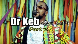 DR KEB – DANGOTE OF BURNA BOY (Cover Party 3)