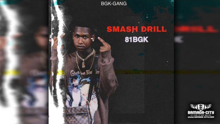 81 BGK - SMASH DRILL - Prod by VISKO