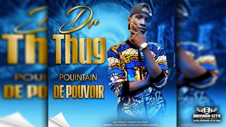 DR THUG - PUTIN DE POUVOIR - Prod ZACK PROD