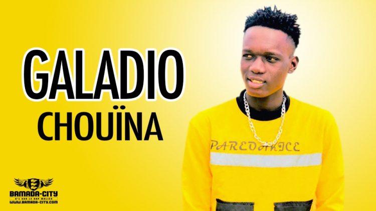 GALADIO - CHOUÏNA - Prod by DOUL B