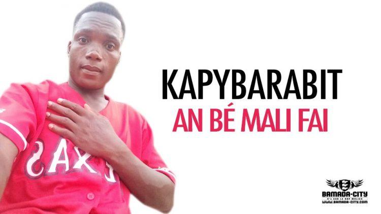 KAPYBARABIT - EN BÉ MALI FAI - Prod by TAPHAPROD