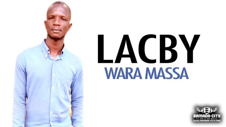LACBY - WARA MASSA - Prod by MISTER COOL