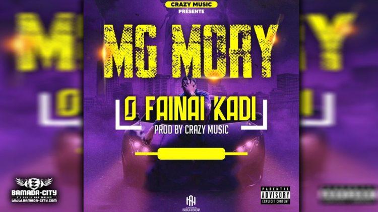 MG MORY - O FAINAI KADI - Prod by CRAZY