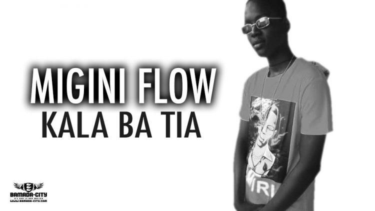 MIGINI FLOW - KALA BA TIA - Prod by MOUCBIII