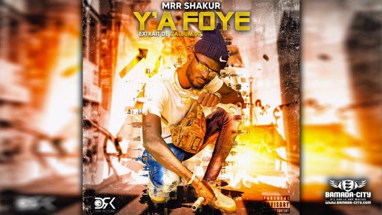 MRR SHAKUR - Y'A FOYE Extrait de l'album ZÉRO ZÉRO (00) - Prod by WOLF & LVDS