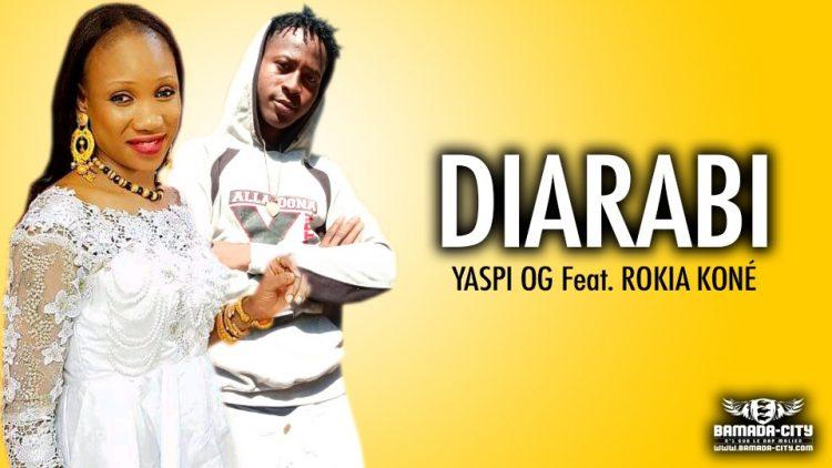 YASPI OG Feat. ROKIA KONÉ - DIARABI - Prod by BACKOZY BEAT