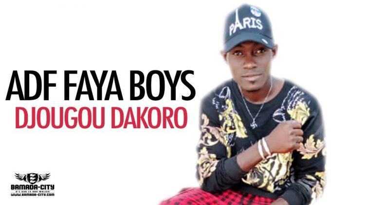 ADF FAYA BOYS - DJOUGOU DAKORO - Prod by M3 MUSIC