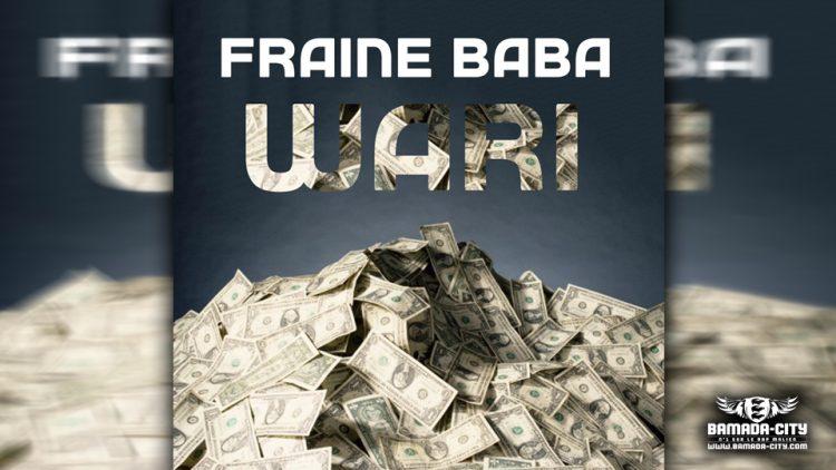 FRAINE BABA - WARI - Prod by PIZARRO ( BAMADA-CITY)
