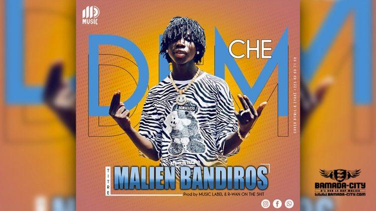DEM CHE - MALIEN BANDIROS - Prod by R-WAN ON THE BEAT