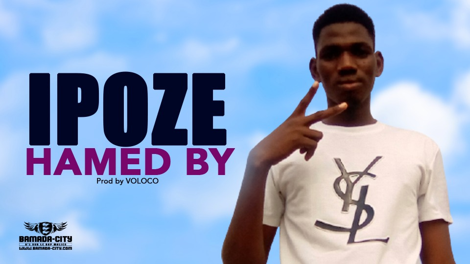 HAMED BY - IPOZE - Prod by VOLOCO