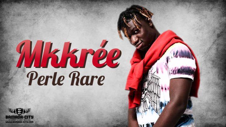 Mkkrée - Perle Rare Prod by Blvck Swae