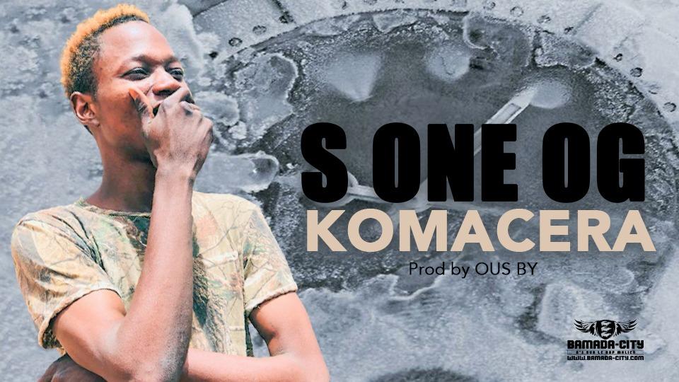 S ONE OG - KOMACERA - Prod by OUS BY
