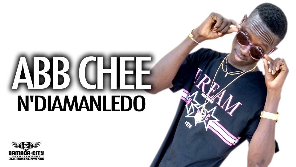 ABB CHEE - DIAMANLEDO - Prod by DOUCARA