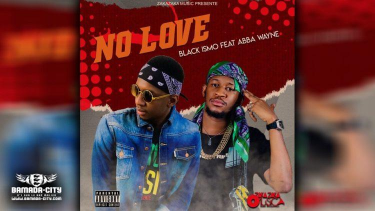 BLACK ISMO Feat. ABBA WAYNE - Prod by NO LOVE - Prod by UTMOST DARK