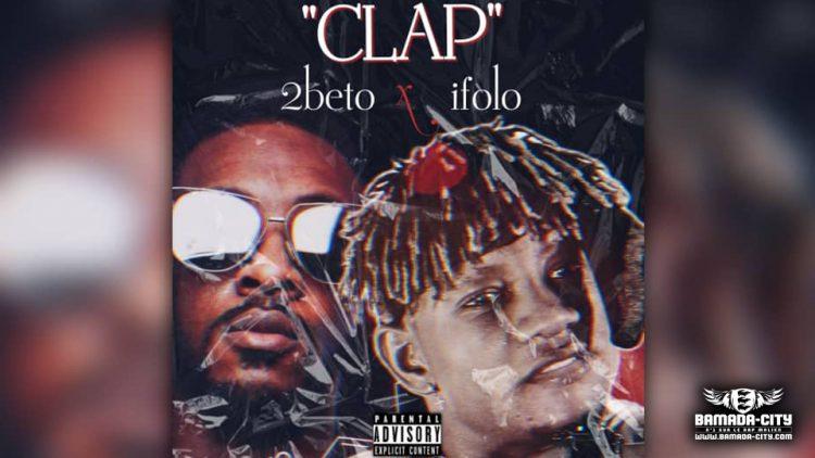 IFOLO Feat. 2BTO KING - CLAP