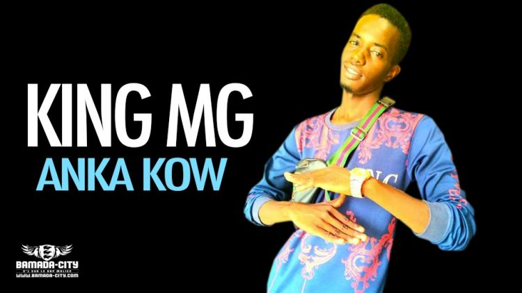 KING MG - ANKA KOW - Prod by TOME SONNE