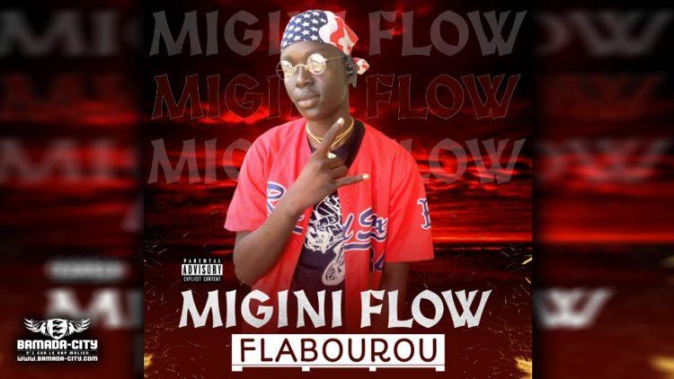 MIGINI FLOW - FLABOUROU - Prod by MOUCBIII