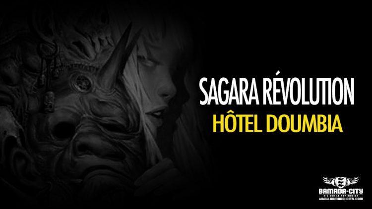SAGARA RÉVOLUTION - HÔTEL DOUMBIA - Prod by DOUCARA & DJINÈ MAIFA