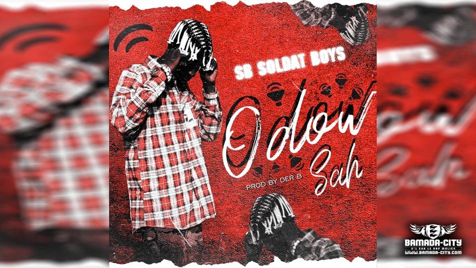 SB SOLDAT BOYS - ODOW SAH - Prod DER B