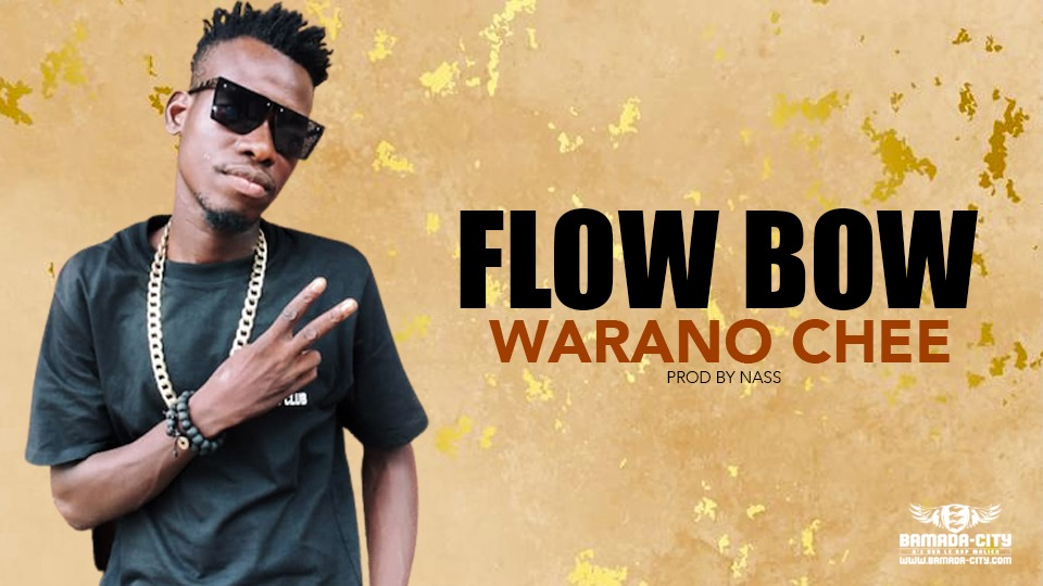 WARANO CHEE - FLOW BOW - Prod by NASS