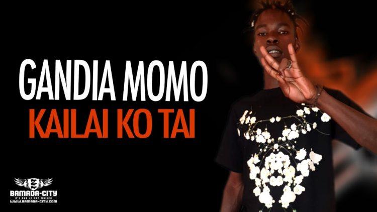 GANDIA MOMO - KAILAI KO TAI - Prod by DINA ONE