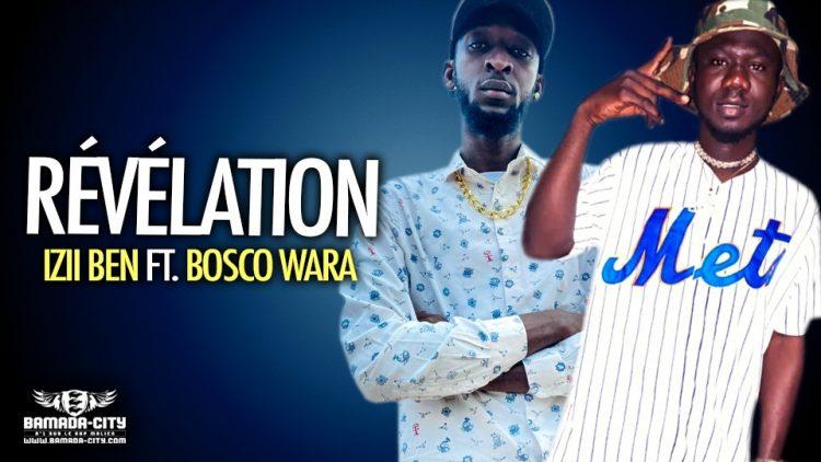IZII BEN Feat. BOSCO WARA - RÉVÉLATION - Prod by ZYPAGALA