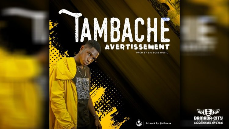TAMBA CHE - AVERTISSEMENT - Prod by BIG BOSS MUSIC