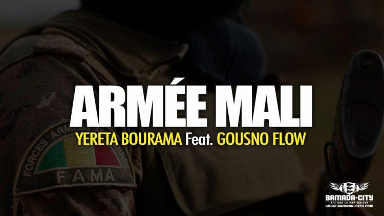 YERETA BOURAMA Feat. GOUSNO FLOW - ARMÉE MALI - Prod by LAFIA PROD