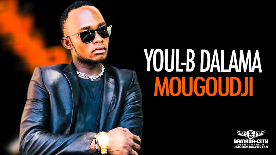 YOUL-B DALAMA - MOUGOUDJI - Prod by M3 MUSIC